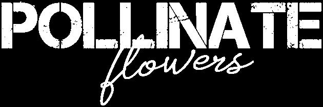 Pollinate Flowers